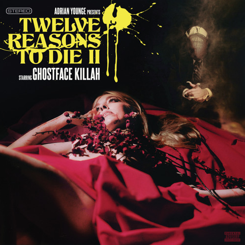 ghostface killa adrian younge 12 reasons to die II sequel