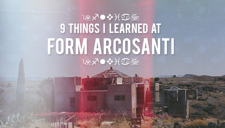9-things-i-learned-at-form-arcosanti