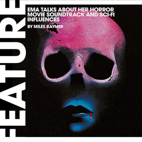 EMA talks About Her Horror Movie Soundtrack and Sci-Fi Influences sqaure