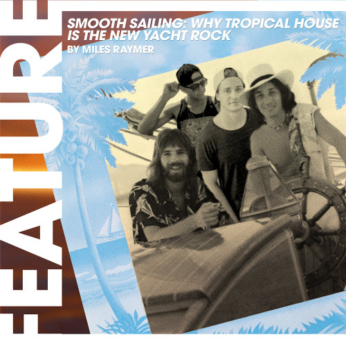 smooth sailing why tropical house is the new yacht rock square