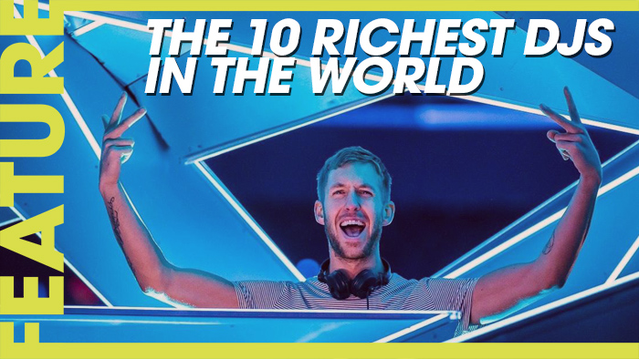 The Highest Paid DJ's in the World