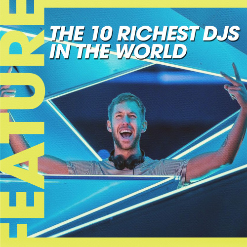 richest DJ's in the world 2014