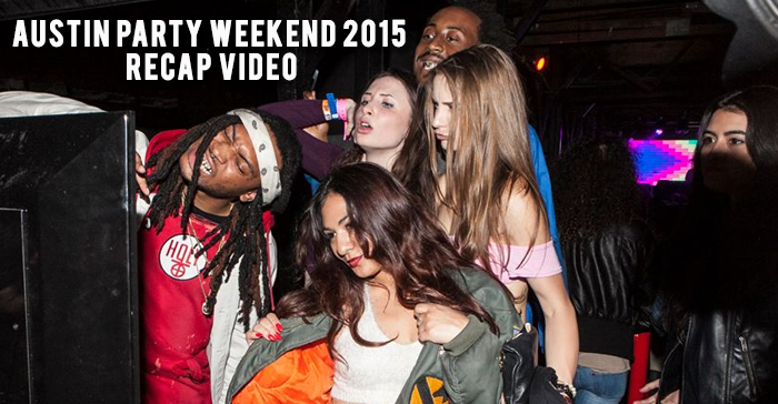 austin-party-weekend-2015-recap-video