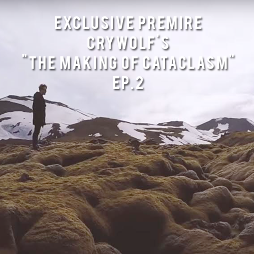 exclusive-premiere-crywolf-making-of-cataclasm-episode-2-draumstafir-iceland