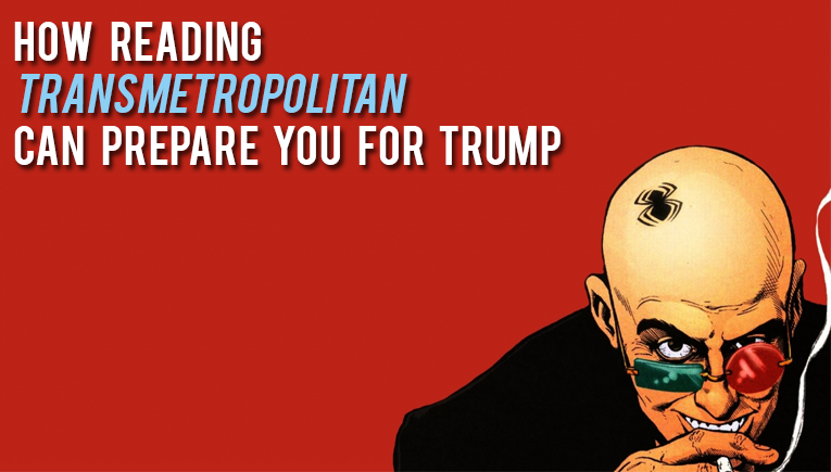 how-reading-transmetropolitan-can-prepare-you-donald-trump-presidency-slider
