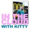 inthecloudwithkittysquare