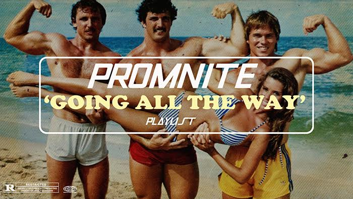 promnite going all the way playlist