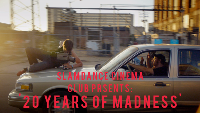 slamdance-cinema-presents-20-years-of-madness