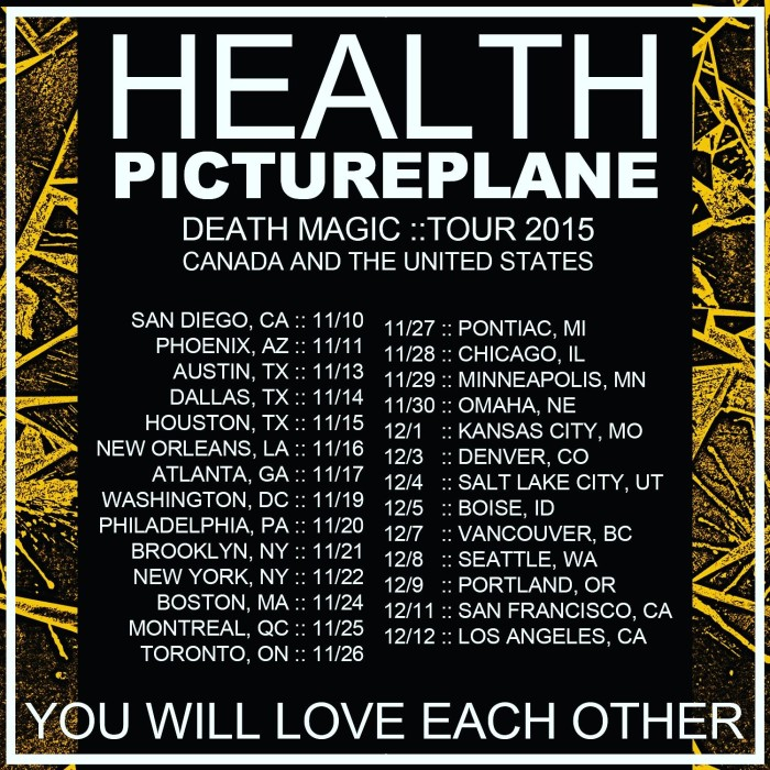 health pictureplane tour dates 2015 you will love each other