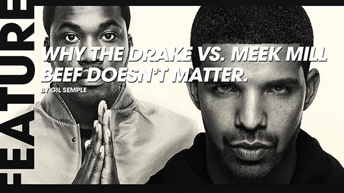 why the drake vs meek mill beef doesn't matter 6 reasons overcooked